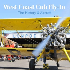 West Coast Cub Fly In Lompoc
